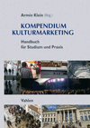 6 Der strategische Kulturmarketing-Managementprozess