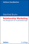 3. Konzeptionierung des Relationship Marketing