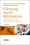 Gerhard Comelli, Lutz Rosenstiel, Friedemann W. Nerdinger - Führung durch Motivation