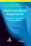 Philipp Maume, Lena Maute, Mathias Fromberger - Rechtshandbuch Kryptowerte
