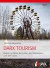 Albrecht Steinecke - Tourism NOW: Dark Tourism